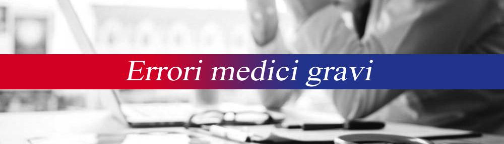 errori medici gravi
